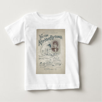 You Can Keep Your Playthings Baby T-Shirt