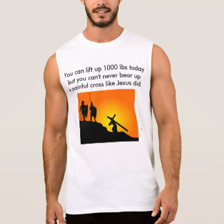 You can lift up 1000 lbs today sleeveless shirt