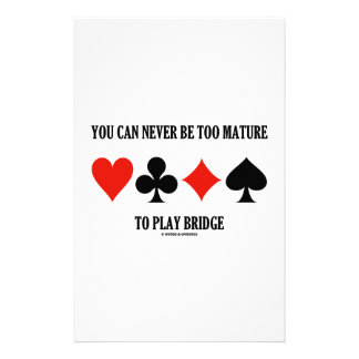 You Can Never Be Too Mature To Play Bridge Custom Stationery