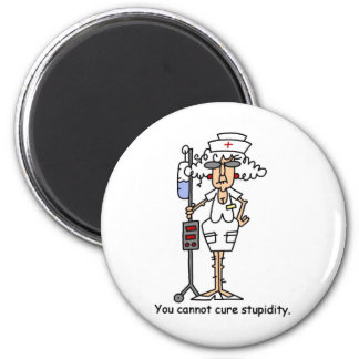 You can not cure stupidity! 6 cm round magnet