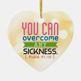 You can overcome any sickness christmas ornament