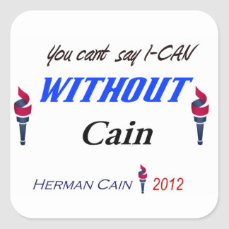 You can say I-CAN with Cain square Sticker