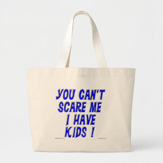 You Can t Scare Me Tote Bags