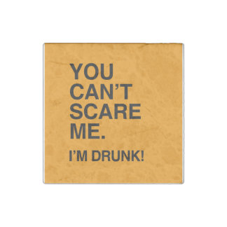 YOU CAN T SCARE ME I M DRUNK - Halloween Stone Magnet