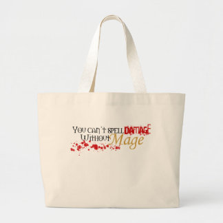 You cannot spell damage without mage canvas bags