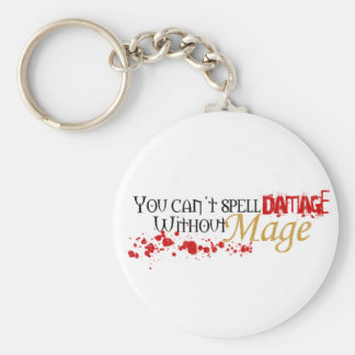 You cannot spell damage without mage keychains