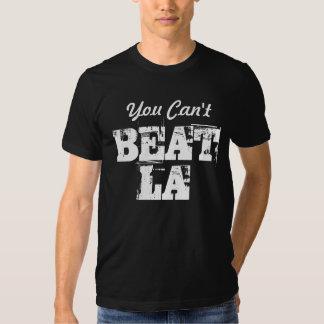 You Can't BEAT LA Tshirts