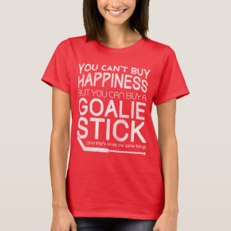 You Can't Buy Happiness Funny Hockey Goalie Top