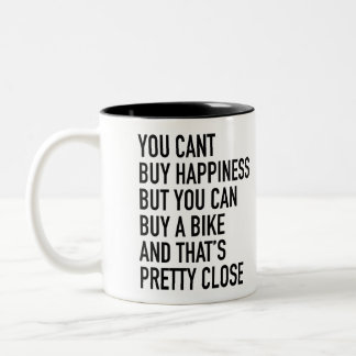 """you can't buy happiness.."" Mug by Velo Atelier"