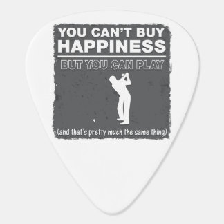 You Can't Buy Happiness Play Golf Plectrum