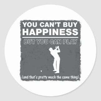 You Can't Buy Happiness Play Golf Round Sticker