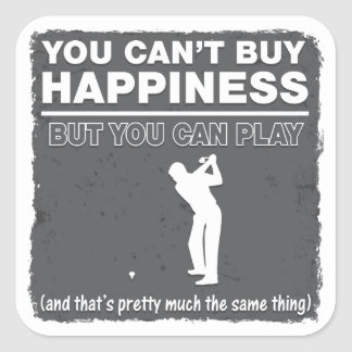 You Can't Buy Happiness Play Golf Square Stickers