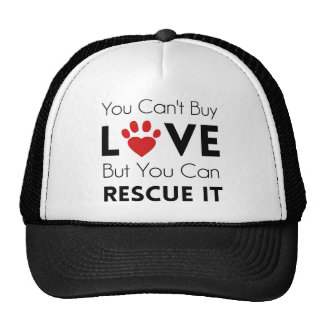 You Can't Buy Love But You Can Rescue It Cap