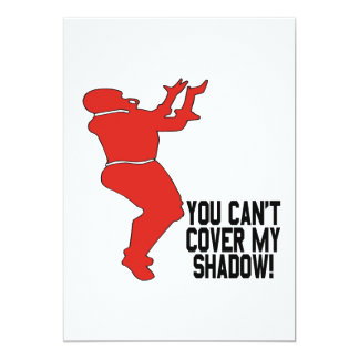 You Cant Cover My Shadow 13 Cm X 18 Cm Invitation Card