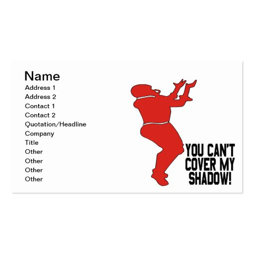 You Cant Cover My Shadow Business Card Templates
