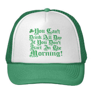 You Can't Drink All Day ... Mesh Hat