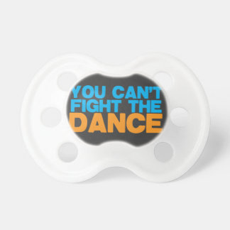 You can't FIGHT THE DANCE! Dummy