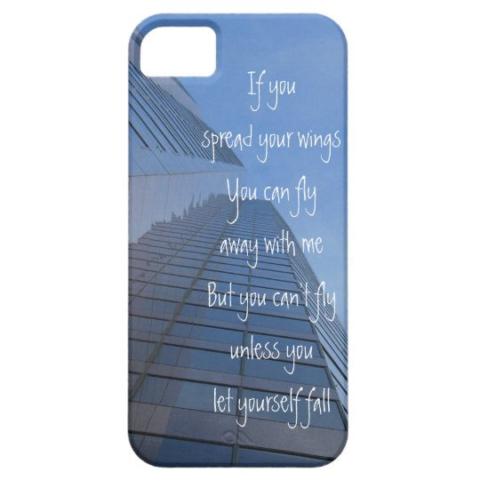 You can't fly unless you let yourself fall, iPhone iPhone 5 Case