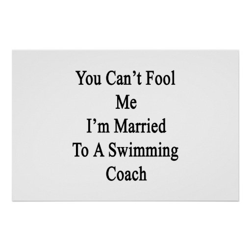 You Can't Fool Me I'm Married To A Swimming Coach. Poster