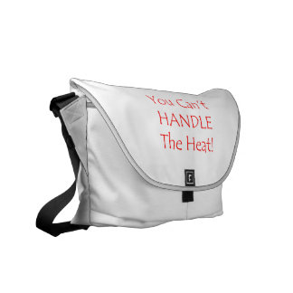 You Can't Handle The Heat Red text Courier Bags