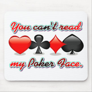 You Can't Read My Poker Face Mouse Mats