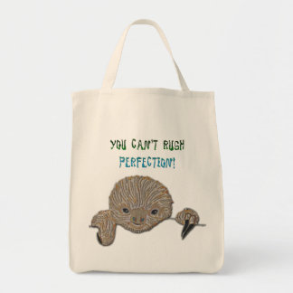 You Can't Rush Perfection Baby Sloth Grocery Tote Bag
