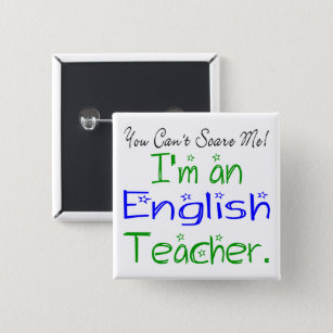 You Can't Scare Me Cute English Teacher 15 Cm Square Badge