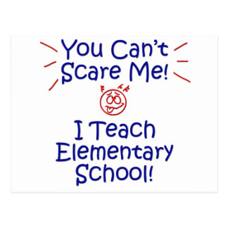 You Cant Scare Me - Elementary School Postcards