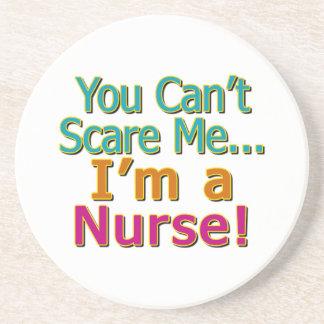 You Can't Scare Me, Funny Nurse Nursing Coaster