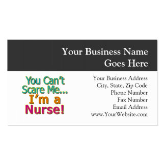 You Can't Scare Me, Funny Nurse Nursing Pack Of Standard Business Cards