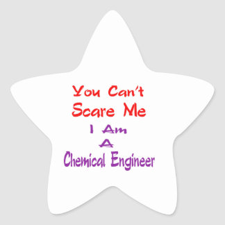 You can't scare me I am a Chemical Engineer. Star Stickers