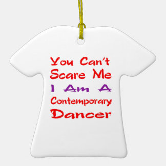 You can't scare me I am a Contemporary Dancer Christmas Tree Ornaments