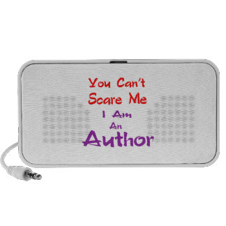 You can't scare me I am an Author. Travelling Speaker