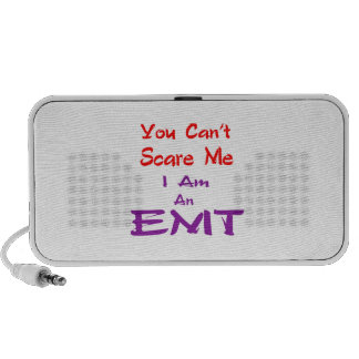 You can't scare me I am an EMT. Speaker