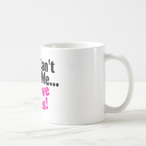 You Cant Scare Me I Have Kids Coffee Mug