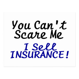 You Cant Scare Me I Sell Insurance Black Blue Text Postcard