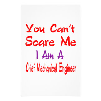 You can't scare me I'm a Chief Mechanical Engineer Stationery Design