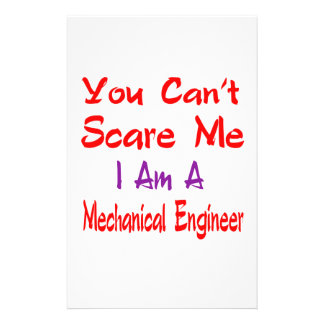 You can't scare me I'm a Mechanical engineer. Personalised Stationery