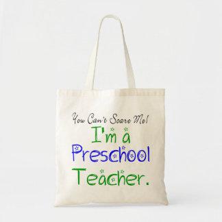 You Can't Scare Me I'm a Preschool Teacher Tote Bag
