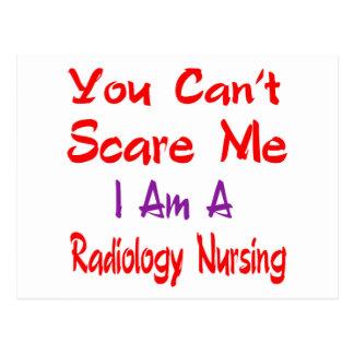 You can't scare me I'm a Radiology nursing. Postcard
