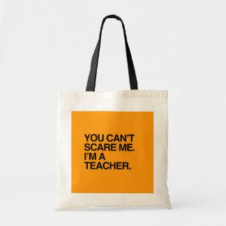 YOU CAN'T SCARE ME, I'M A TEACHER - Halloween Bag