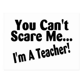 You Cant Scare Me Im A Teacher Postcard