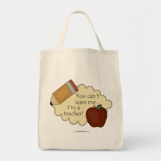 You Can't Scare Me...I'm A Teacher! Grocery Tote Bag
