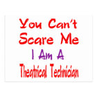 You can't scare me I'm a Theatrical technician. Postcard