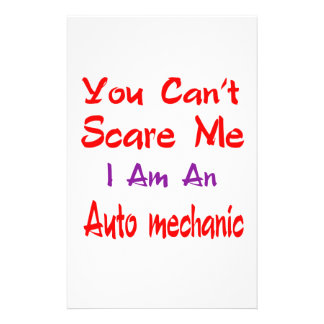 You can't scare me I'm an Auto mechanic. Stationery