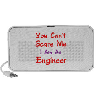 You can't scare me I'm an Engineer. Portable Speaker