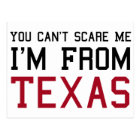 You Can't Scare Me, I'm From Texas Postcard