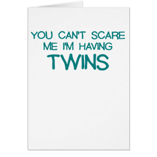 YOU CANT SCARE ME IM HAVING TWINS BLUE png Greeting Card