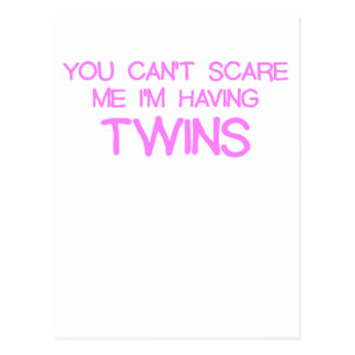 YOU CANT SCARE ME IM HAVING TWINS PINK.png Post Cards