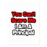 You Can't Scare Me...Principal